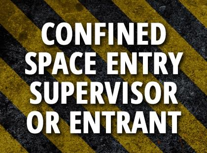 confined space entry supervisor